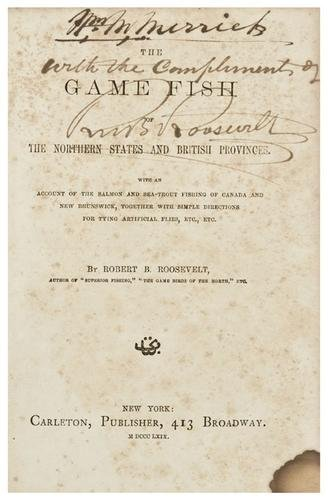 5: [FISHING] -- ROOSEVELT, Robert D. The Game Fish of