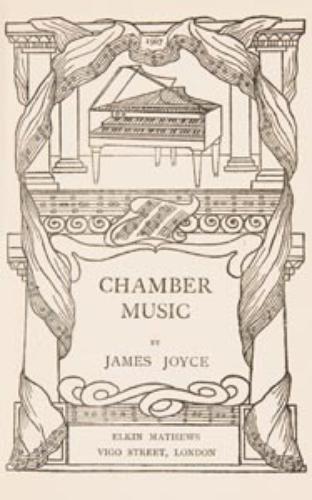 6: JOYCE, James (1882 - 1941)   Chamber Music. London