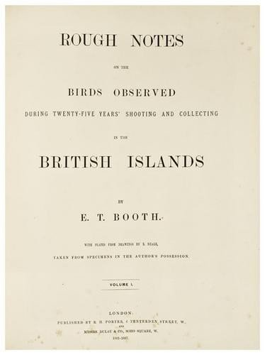 10: BOOTH, Edward Thomas. Rough Notes on the Birds Obs