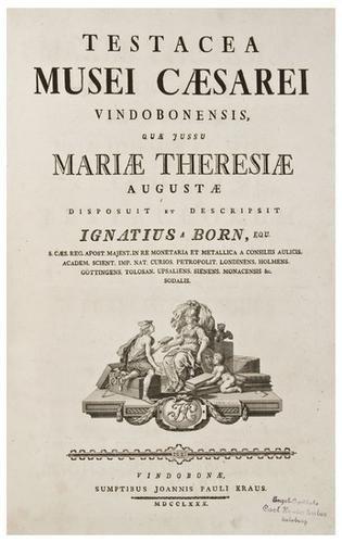 11: BORN, Ignaz Edler Von (1742-1791) Testacea Musei C