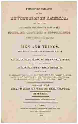 AMERICAN REVOLUTION - H. NILES Principles and Acts