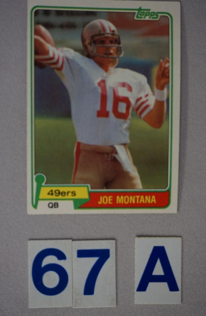 1981 TOPPS #216 JOE MONTANA (R) - O/C