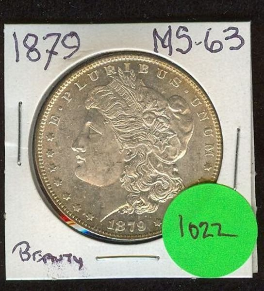 1022: 1879 MORGAN SILVER DOLLAR