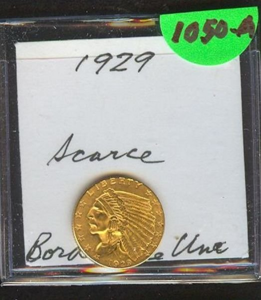 1050A: 1929 $2.50 INDIAN HEAD GOLD