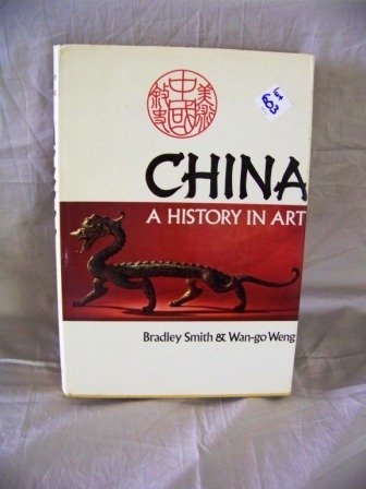 603: China Hist. of Art Bradley Smith & Wan-go Weng