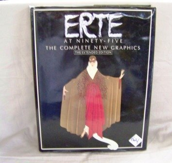 621: Erte at Ninety-five The Complete New Graphics