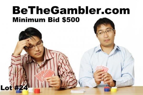24: BeTheGambler.com DOMAIN NAME AUCTION
