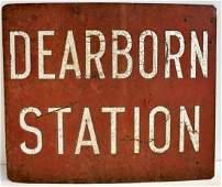 ANTIQUE DEARBORN STATION METAL SIGN