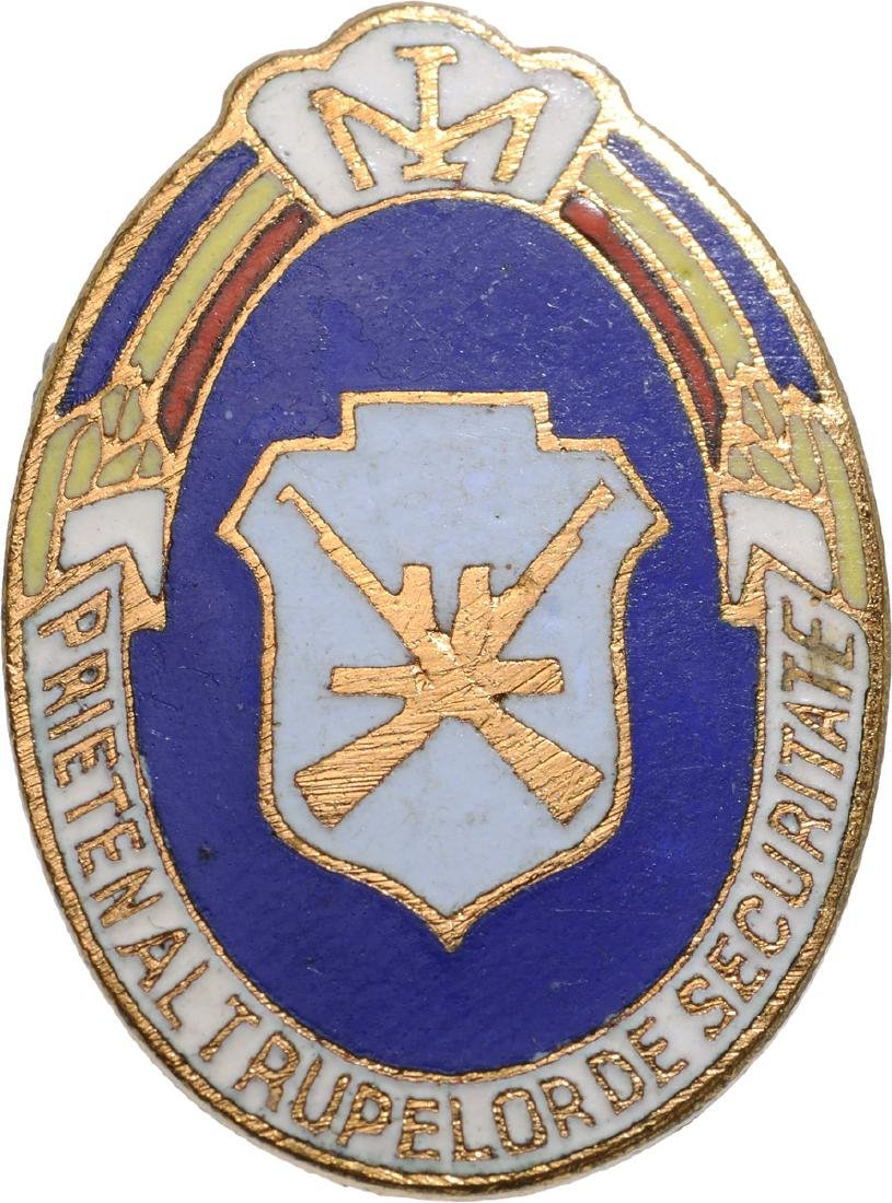 """BADGE """"FRIENDS OF THE SECURITATE TROOPS"""""""