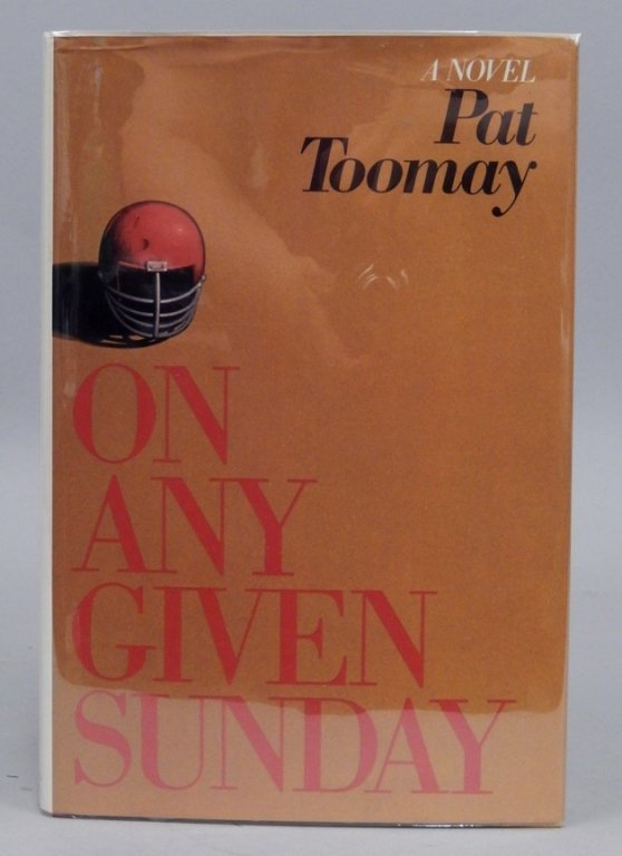 Signed First Edt. On Any Given Sunday by Pat Toomay