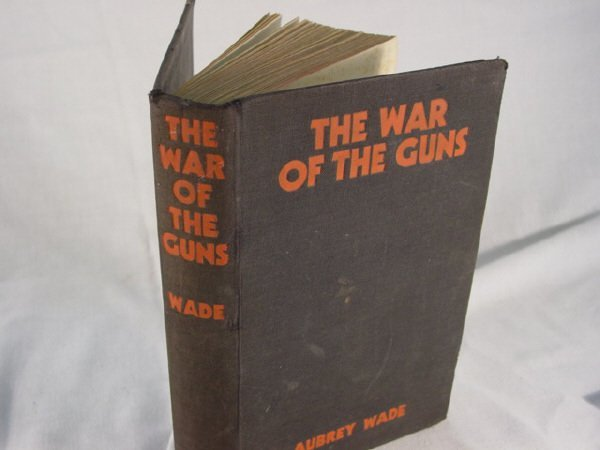 2016: The War of the Guns 1936 1st Edition WWI