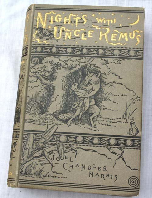 "9C: ""Nights with Uncle Remus"" by John Chandler Harris 1"