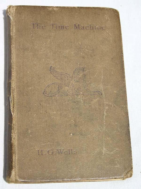 """10: rare first edition """"The Time Machine"""" by H.G. Wells"""