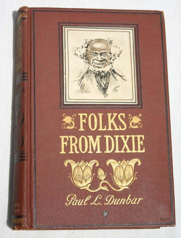 "14: 1st edition ""Folks From Dixie"" by Paul L Dunbar 189"