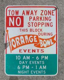 89: Authentic Orange Bowl Tow Away Zone Parking Sign