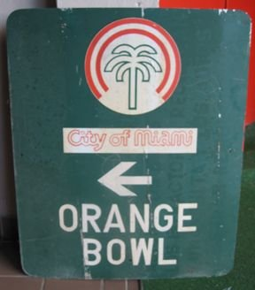 16: Authentic Orange Bowl Vintage Sign