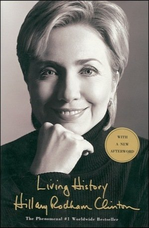 """20:  Hillary Clinton Signed Book """"Living History""""  UACC"""