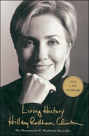 "1020: Hillary Clinton Signed Book ""Living History"" UA"