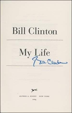 "Bill Clinton Signed Book ""My Life"" UACC PADA"