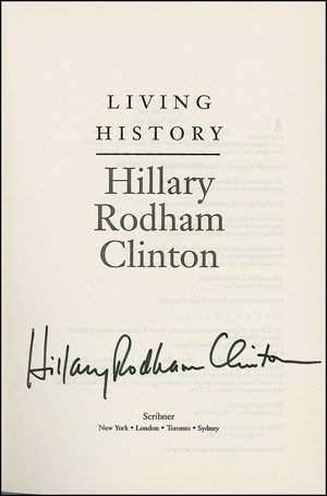 "Hillary Clinton Signed Book ""Living History"" UA"