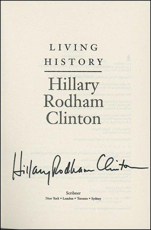"2024:  Hillary Clinton Signed Book ""Living History""  UA"