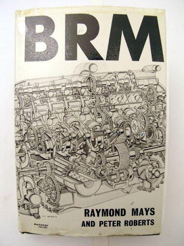 112: B.R.M. by Raymond Mays & Peter Roberts