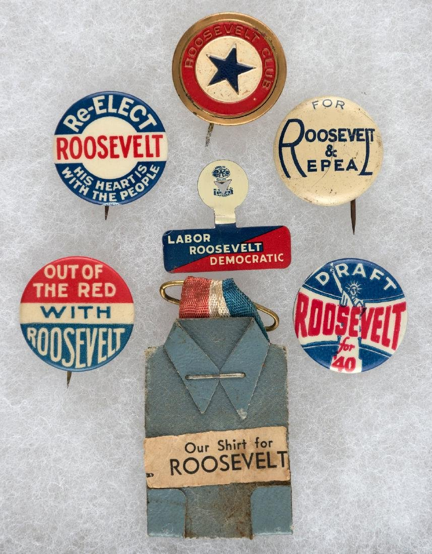 SEVEN ROOSEVELT ITEMS INCLUDING BUTTONS, SHIRT AND TAB.