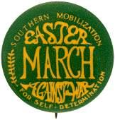 """SOUTHERN MOBILIZATION EASTER MARCH AGAINST WAR"" ANTI-VIETNAM WAR BUTTON."