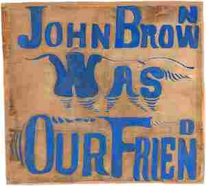 """IMPORTANT """"JOHN BROWN WAS OUR FRIEND"""" & """"EQUAL RIGHTS"""
