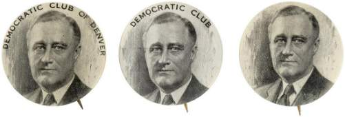 ROOSEVELT TRIO OF BUTTONS INCLUDING DEMOCRATIC CLUB OF