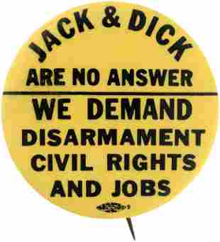 """DISARMAMENT CIVIL RIGHTS AND JOBS"" RARE ANTI KENNEDY &"
