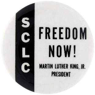 """""""SCLC FREEDOM NOW! MARTIN LUTHER KING JR. PRESIDENT"""""""