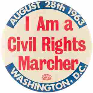 """""""I AM A CIVIL RIGHTS MARCHER"""" MARCH ON WASHINGTON AUG."""