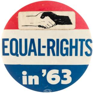 """""""WHOOPEE EQUAL RIGHTS IN '63"""" PAIR OF BUTTONS FROM AUG."""