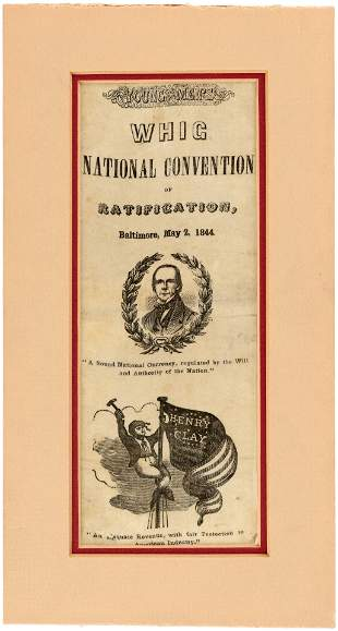 """CLAY 1844 """"WHIG NATIONAL CONENTION OF RATIFICATION"""""""