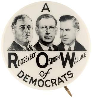 "ROOSEVELT, OSBORNE & WALLACE ""A ROW OF DEMOCRATS"""