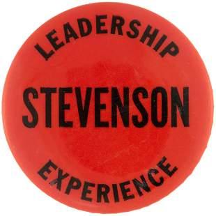 LEADERSHIP EXPERIENCE STEVENSON SLOGAN BUTTON UNLISTED