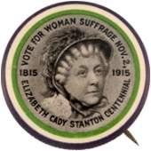"""WOMEN'S SUFFRAGE 1915 """"ELIZABETH CADY STANTON"""