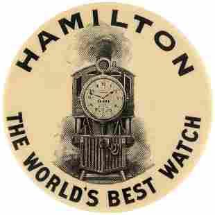 HAMILTON THE WORLD'S BEST WATCH RARE ADVERTISING BUTTON