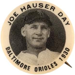 """1930 JOE HAUSER DAY """"BALTIMORE ORIOLES"""" BUTTON."""