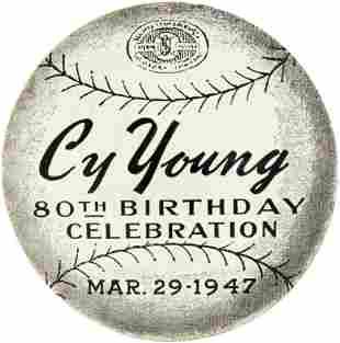 "1947 CY YOUNG (HOF) ""80TH BIRTHDAY CELEBRATION"" ALL"