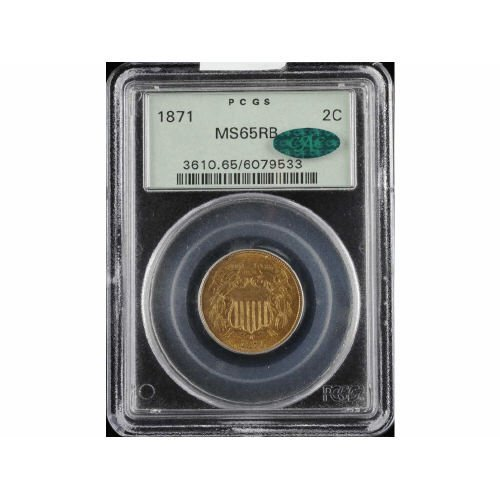 22: 2C 1871 PCGS MS65RB CAC Two Cent Piece