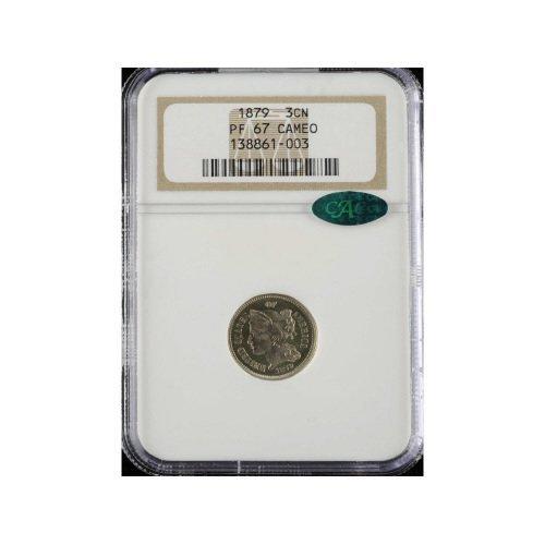 24: 3CN 1879 NGC PR67 CAMEO CAC Three Cent Nickel