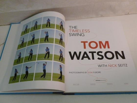 Hard cover book-The timeless swing-signed-Tom Watson
