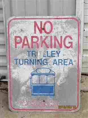 """Sign """"No Parking Trolley Turn Around"""