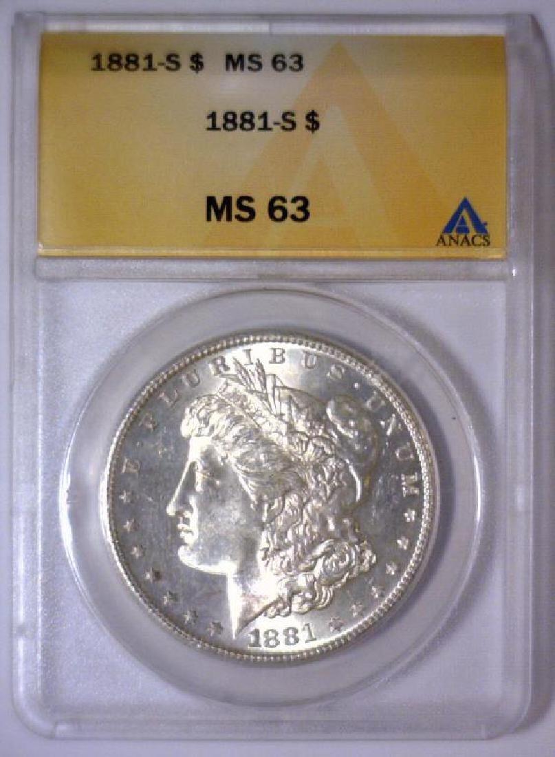 1881-S Morgan Silver Dollar ANACS MS63 - 3