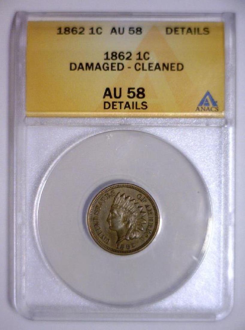 1862 Indian Head Cent ANACS AU58 Details - 2