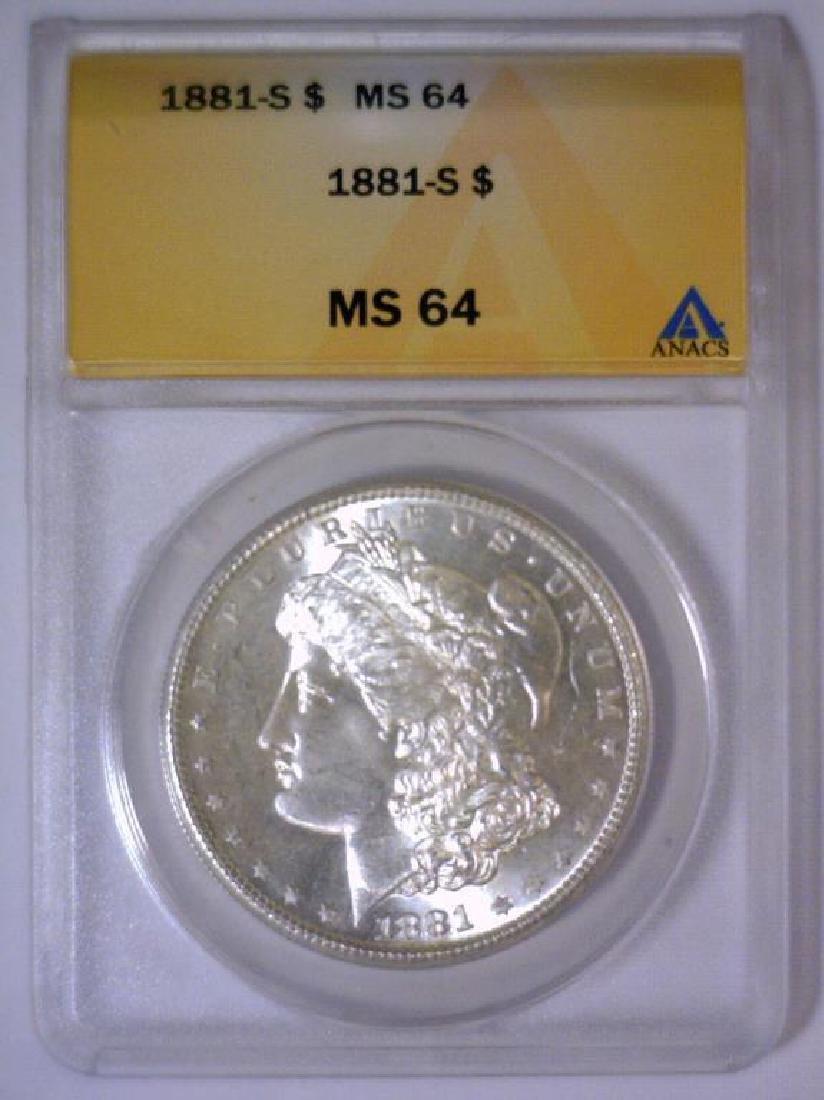 1881-S Morgan Silver Dollar ANACS MS64 - 2