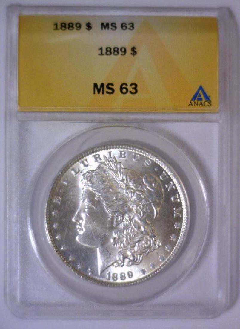1889 Morgan Silver Dollar ANACS MS63 - 2