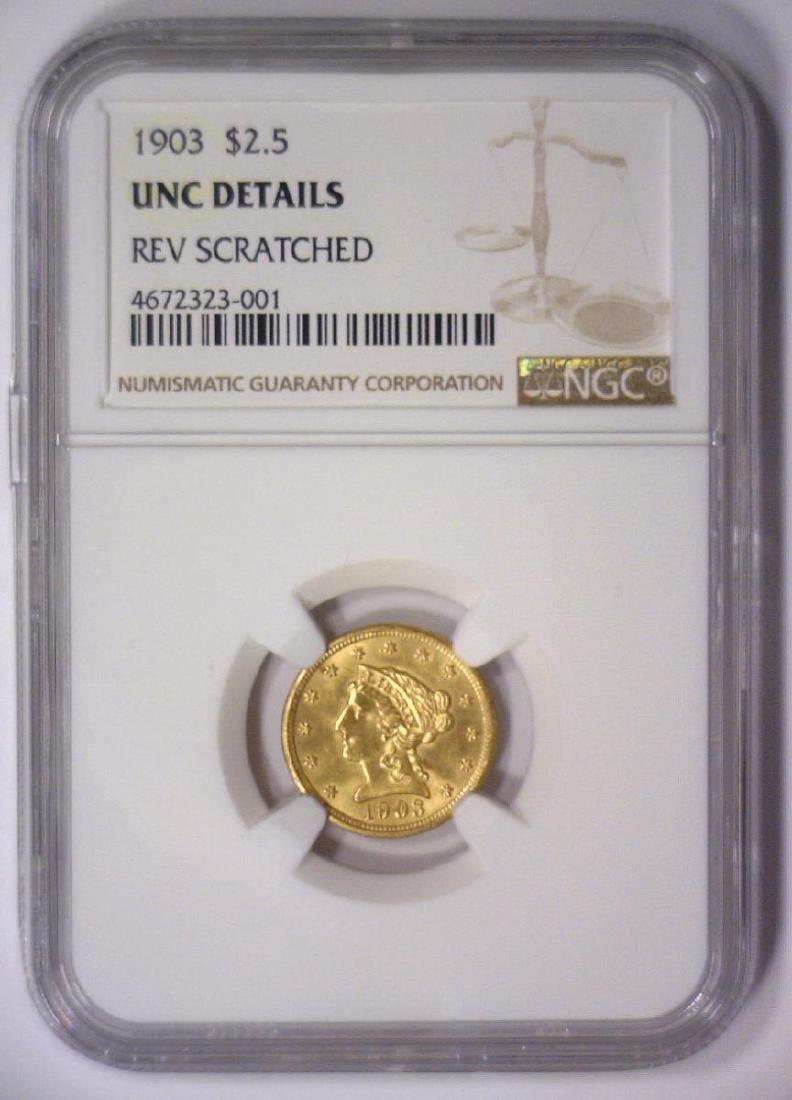 1903 $2.5 Gold Quarter Eagle NGC UNC details R/S - 2